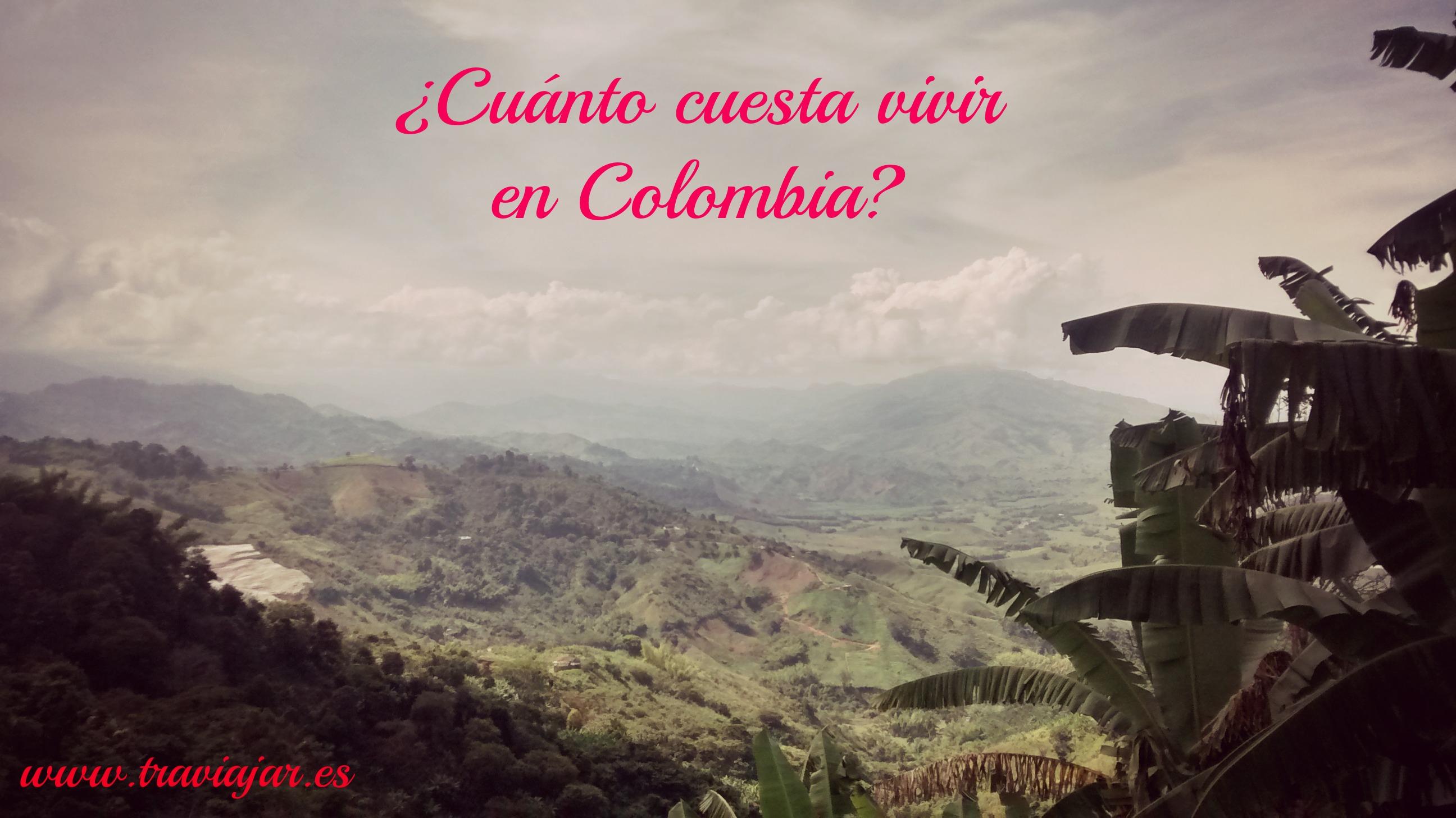 Cuánto cuesta Vivir en Colombia