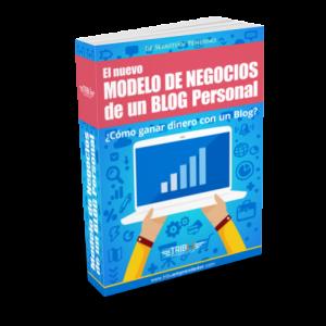 El modelo de Negocio con un Blog Personal