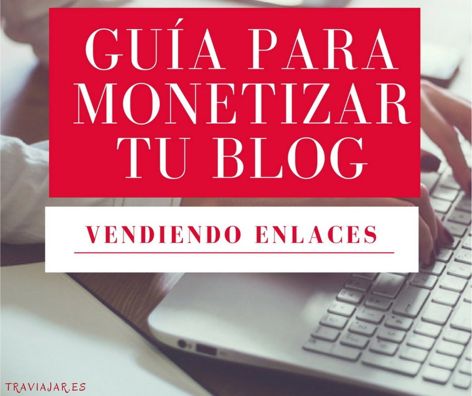 Vendiendo Enlaces con tu Blog