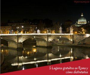 5 Lugares gratuitos en Roma y cómo disfrutarlos