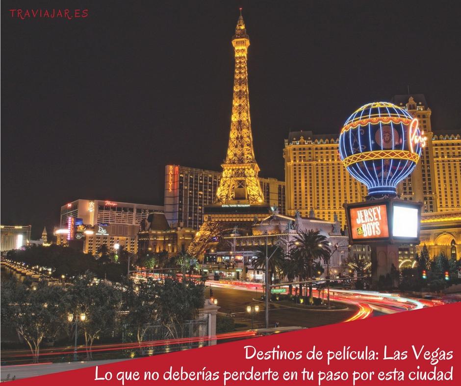 Las Vegas destinos de pelicula