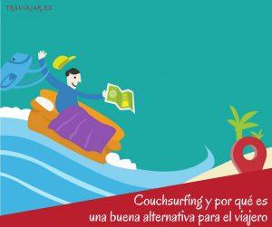 CouchSurfing y por qué es una buena alternativa para el viajero