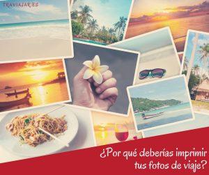 Imprimir tus fotos de viaje
